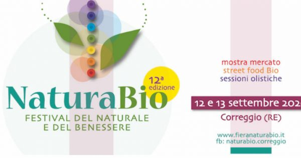 Natura Bio Festival Del Naturale E Del Benessere 12 13 Settembre 2020 Eventi A Reggio Emilia